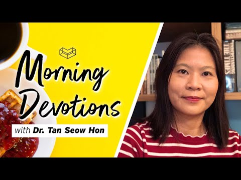 What is Your Legacy?  Devotion  Dr. Tan Seow Hon  Cornerstone Community Church  CSCC Online