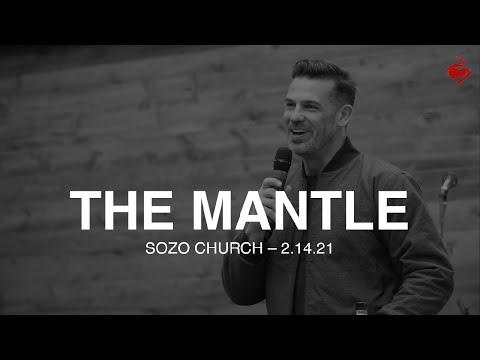 The Mantle // Brian Guerin // SOZO Church // 2.14.21