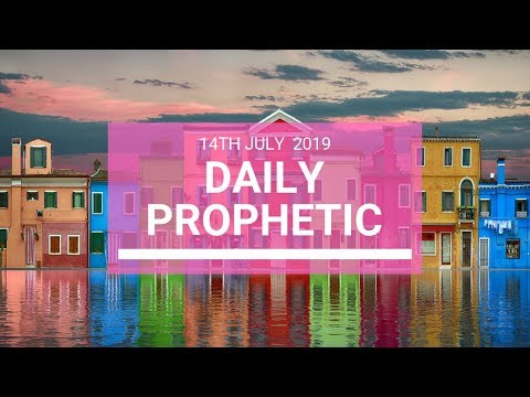 Daily Prophetic 14 July Word 5