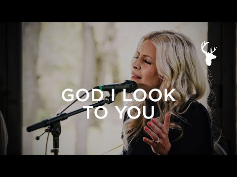 God I Look to You (Acoustic) - Jenn Johnson  Moment