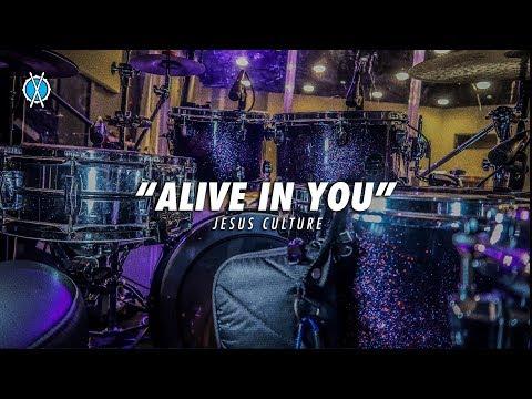 Alive In You Drum Cover // Jesus Culture // Daniel Bernard