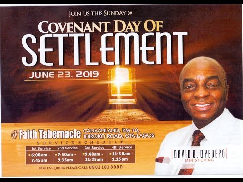 DOMI STREAM: COVENANT DAY OF SETTLEMENT  4TH SERVICE  23RD  JUNE, 2019