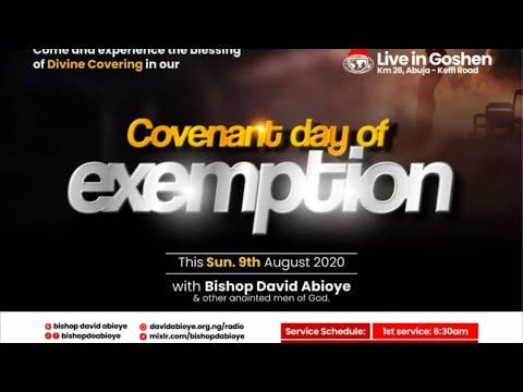COVENANT DAY OF EXEMPTION (3RD SERVICE) AUGUST 09, 2020