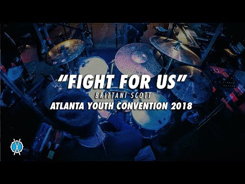 Fight For Us // Brittani Scott // Atlanta Youth Convention 2018