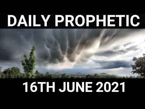 Daily Prophetic Word 16 June 2021