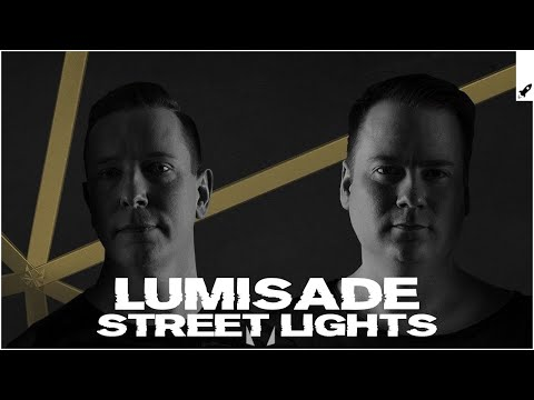 Lumisade - Street Lights (Extended Mix) [AP] - UC-0tVXD8PHrPf4z4yokCkZg