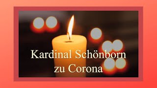 Videobotschaft von Kardinal Schönborn zur Corona-Krise