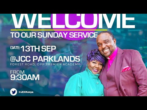 Jubilee Christian Church Parklands -Sunday Service -13th Sep 2020  Paybill No: 545700 - A/c: JCC