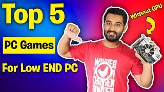 [HINDI] TOP 5 Games You Can Play Without GRAPHIC CARD !!