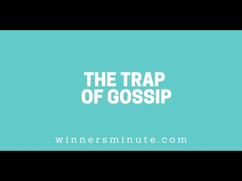 The Trap of Gossip // The Winner's Minute With Mac Hammond