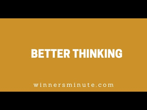 Better Thinking // The Winner's Minute With Mac Hammond