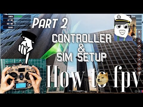 How To FPV? (Part 2) Controller and Sim Setup | START Flying! - UCQEqPV0AwJ6mQYLmSO0rcNA