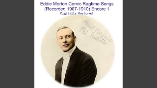 That's the Doctor, Bill Comic Ragtime Song (Recorded 1909)