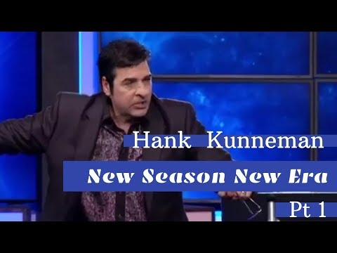 Hank Kunneman - New Season New Era Pt 1.
