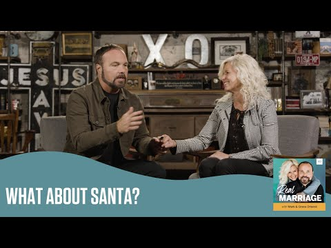 What About Santa?  The Real Marriage Podcast  Mark and Grace Driscoll