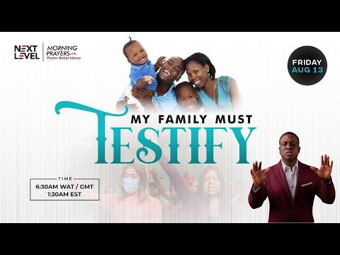 Next Level Prayers  My Family Must Testify   Pst Bolaji Idowu  13th August 2021