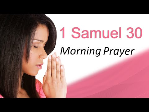 YOU WILL RECOVER ALL - 1 SAMUEL 30 - MORNING PRAYER (video)