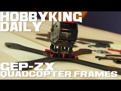 GEP-ZX Quadcopter Frames - HobbyKing Daily - UCkNMDHVq-_6aJEh2uRBbRmw
