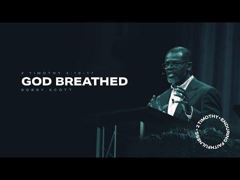 Bobby Scott  God-Breathed  2 Timothy 3:10-17