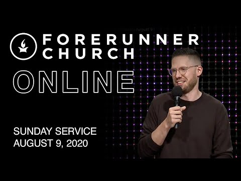 Sunday Service  IHOPKC + Forerunner Church  August 9