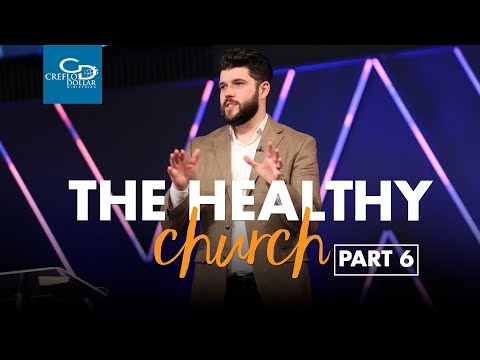 The Healthy Church Pt.6 - Saturday Service