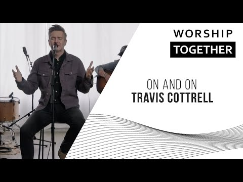 On and On // Travis Cottrell // New Song Cafe