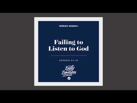 Failing to Listen to God - Daily Devotion