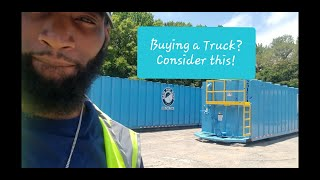 Buying a Truck? Consider This! - KayBee Tha Trucker