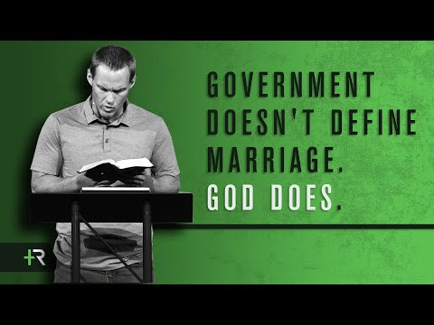 David Platt - Government Doesn't Define Marriage. God Does.