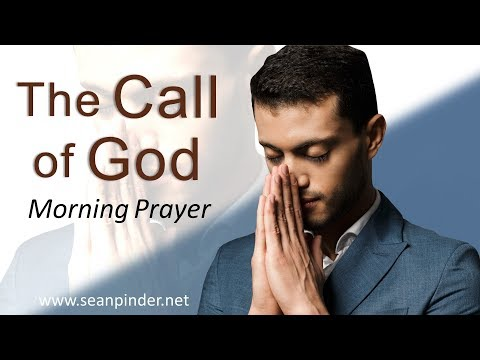 EXODUS 3 - THE CALL OF GOD - MORNING PRAYER  PASTOR SEAN PINDER (video)