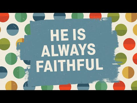 He is Always Faithful - Hand Motion - Music Video