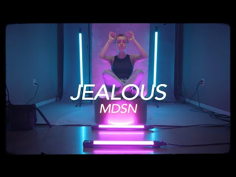 Jealous - MDSN (Official Music Video)