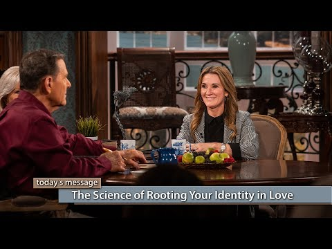 The Science of Rooting Your Identity in Love