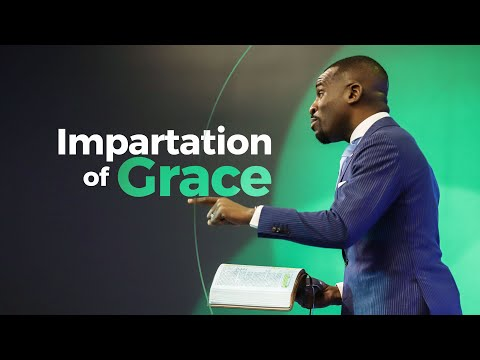RECEIVING THE IMPARTATION OF GRACE  ISAAC OYEDEPO