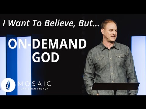 I Want To Believe, But...  On-demand God  Matthew 12:38-42
