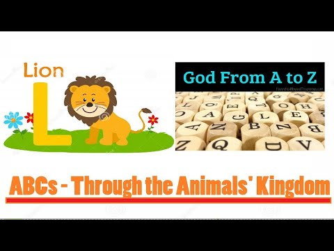 ABCs of God's word -  A journey through the Animals' Kingdom