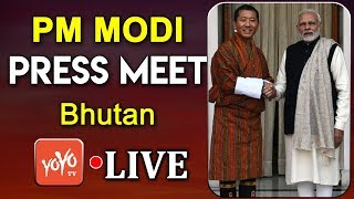 PRESS MEET LIVE | Narendra Modi and Bhutan PM DR.Tshreing at Joint Press Meet | YOYO TIMES |