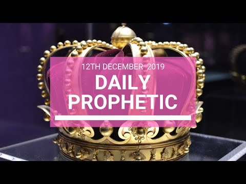 Daily Prophetic 12 December 4  of 4