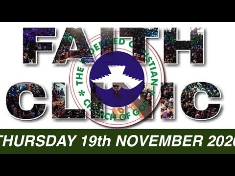 RCCG OCTOBER 19th 2020 FAITH CLINIC  DO SOMETHING ABOUT YOUR SITUATION
