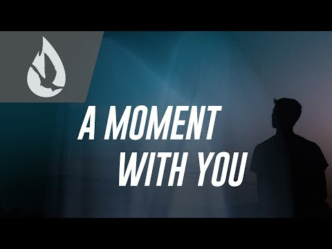 A Moment With You  Soaking Worship