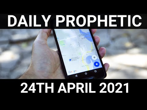 Daily Prophetic 24 April 2021 6 of 7