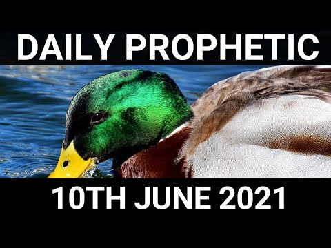 Daily Prophetic 10 June 2021 6 of 7