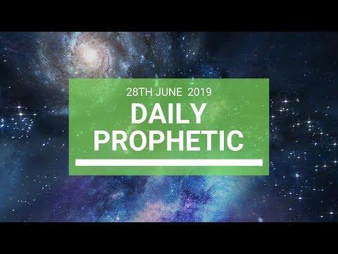 Daily Prophetic 28 June 2019 Word 4