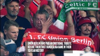 Union Berlin Fans Emotional Tribute to Deceased Supporters Before Their First Bundesliga Game