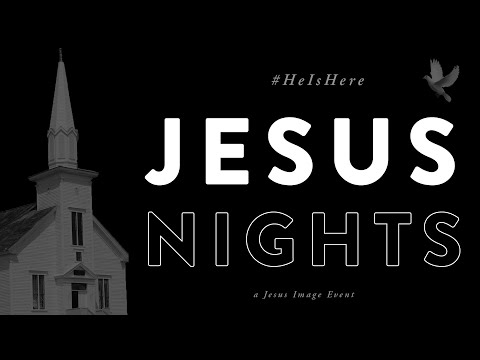 Jesus Nights  Mar. 24th, 2019