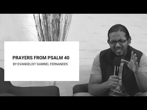 PRAYERS FOR YOUR LIFE FROM PSALM 40, Praying the Word of God