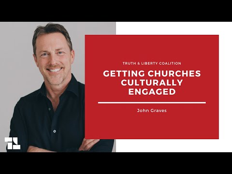 John Graves on Getting Churches Culturally Engaged and More!