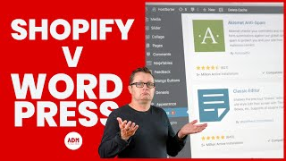 Shopify Vs Wordpress ?