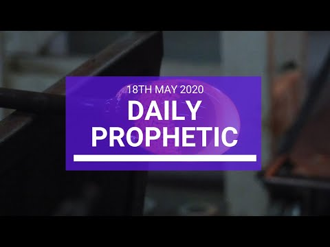 Daily Prophetic 18 May 2020 2 of 5