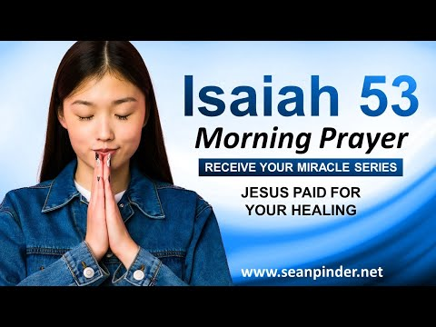 Morning Prayer / JESUS PAID for Your HEALING